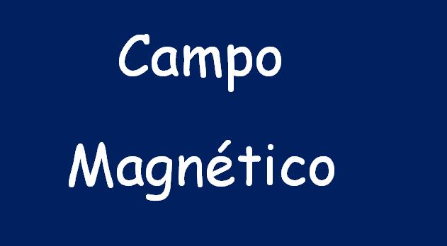 campo magnetico formulas explicacion